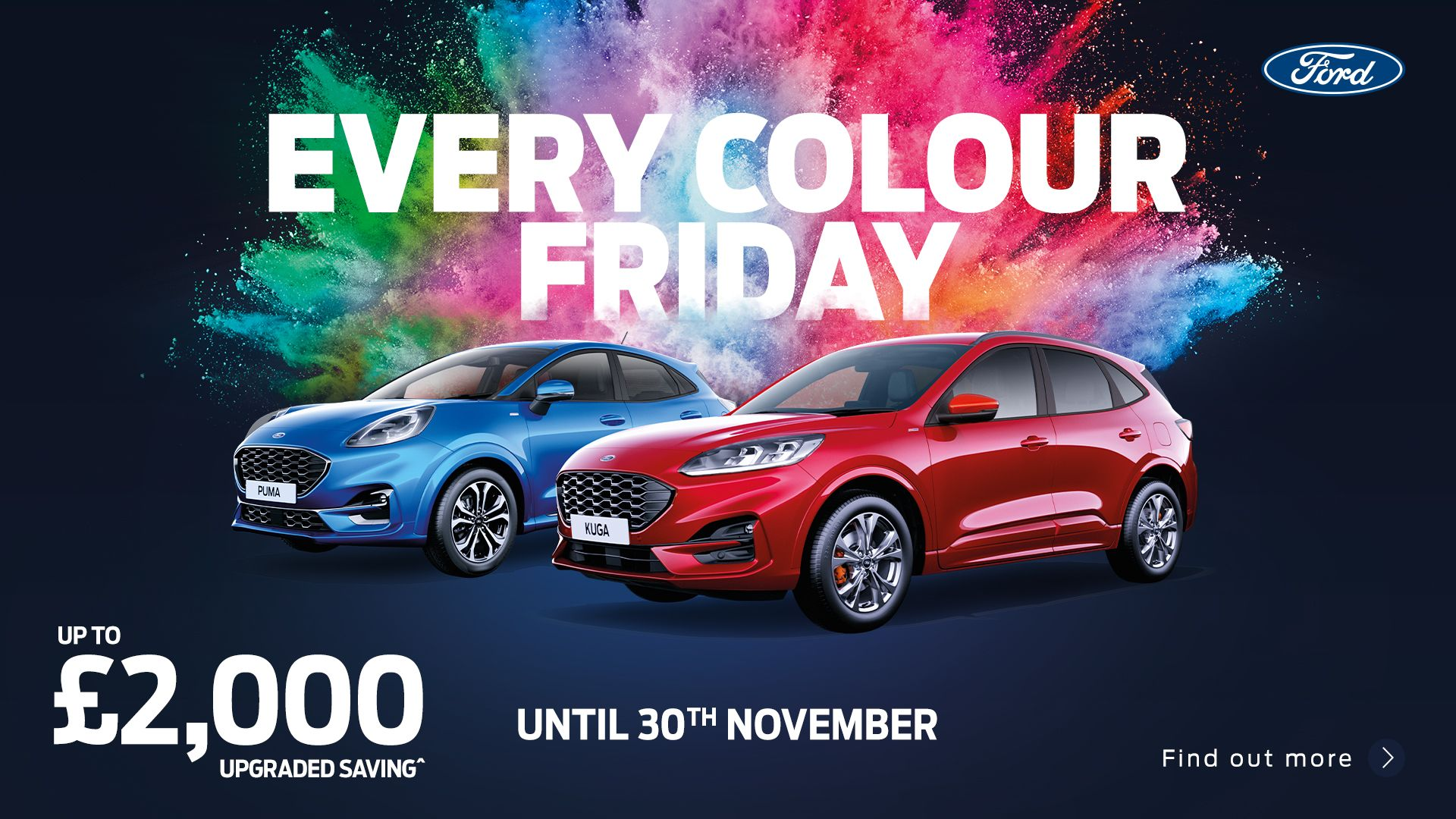 Our Every Colour Friday saving of up to £2000†